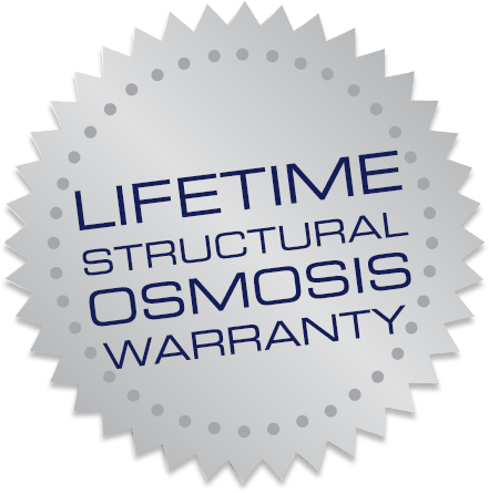 Lifetime Structural Osmosis Warranty